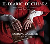Il diario di Chiara - Music from La Pieta in Venice in the 18th Century by Biondi