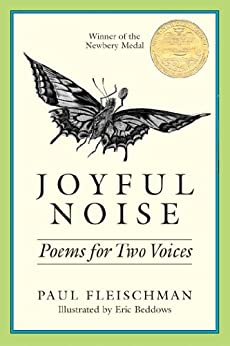 Joyful Noise: Poems for Two Voices by [Paul Fleischman, Eric Beddows]