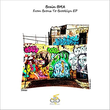 From Bronx To Brooklyn EP