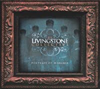 LIVINGSTONE COLLECTIVE-PORTRAIT OF WORSHIP