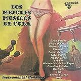 Los Mejores Músicos De Cuba (Instrumental)