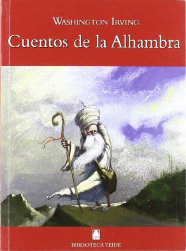 Biblioteca Teide 043 - Cuentos de la Alhambra -Washington Irving- - 9788430760992