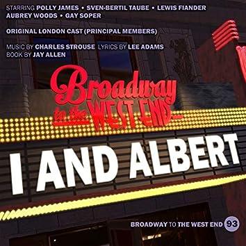 I and Albert (Original London Cast Principal Members)