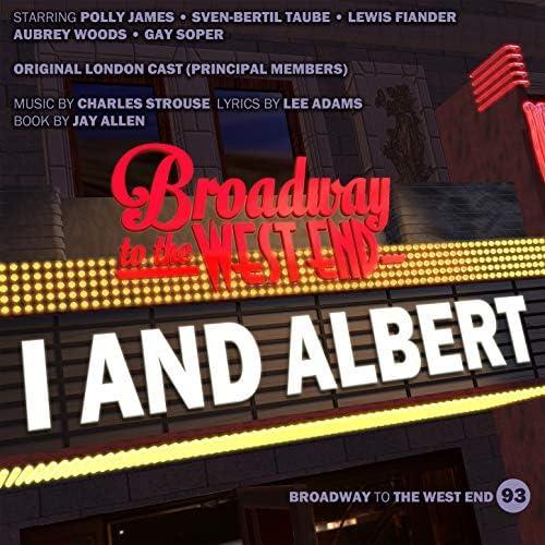 Original London Cast members I and Albert