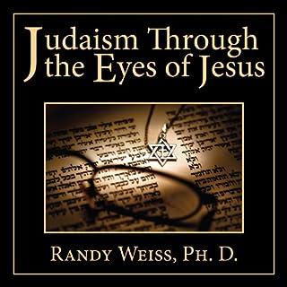 Judaism Through the Eyes of Jesus audiobook cover art