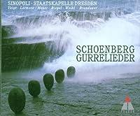 Schoenberg: Gurrelieder / Voigt, Larmore, Moser, Riegel, Weikl, K.M. Brandauer; Sinopoli (1996-06-11)