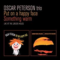 Put on a Happy Face / Something Warm by OSCAR TRIO PETERSON (2011-12-13)