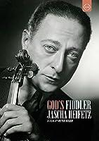 Jascha Heifetz: God's Fiddler [DVD]