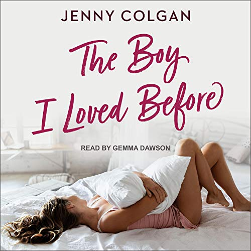The Boy I Loved Before Audiobook By Jenny Colgan cover art
