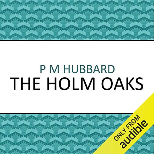 The Holm Oaks cover art