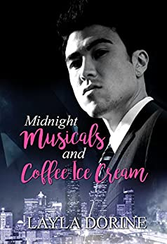 Midnight Musicals and Coffee Ice Cream by [Layla Dorine]