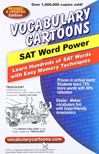 Vocabulary Cartoons, SAT Word Power: Learn Hundreds of SAT Words Fast with Easy Memory Techniques