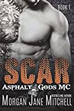 Scar (Asphalt Gods' MC) (Volume 1)