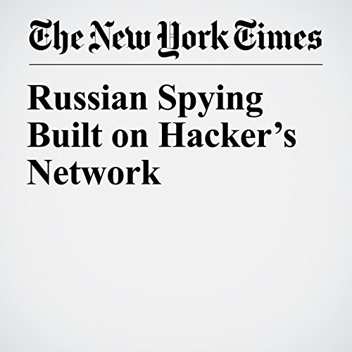 Russian Spying Built on Hacker's Network audiobook cover art