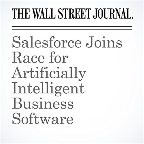 『Salesforce Joins Race for Artificially Intelligent Business Software』のカバーアート