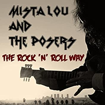 The Rock 'N' Roll Way