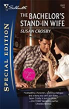 The Bachelor's Stand-In Wife (Wives for Hire Book 1912)