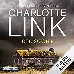 Die Suche                   Autor:                                                                                                                                 Charlotte Link                               Sprecher:                                                                                                                                 Claudia Michelsen                      Spieldauer: 18 Std. und 41 Min.     5.768 Bewertungen     Gesamt 4,6