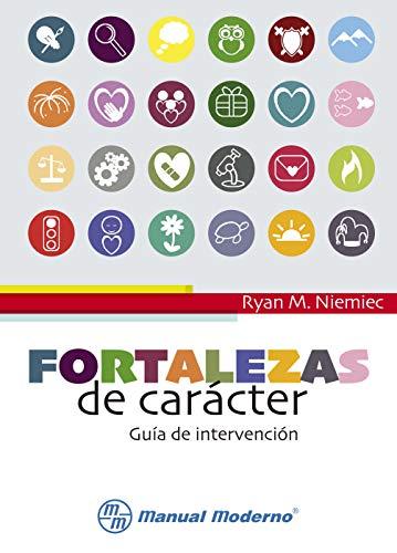 Fortalezas de carácter (Spanish Edition)