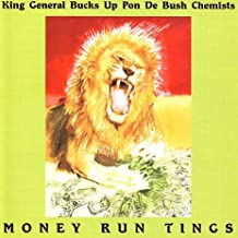 King General Bucks up Pon de Bush Chemists: Money Run Tings