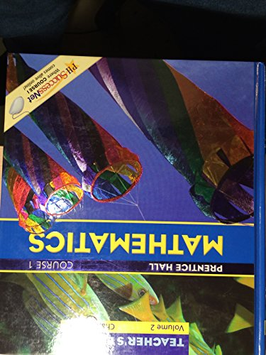 Prentice Hall Mathematics Course 1: Teachers Edition (Volume 1: Chapters 1-6)