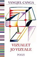 Vizualet jo vizuale (Albanian Edition)