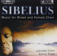 Music For Mixed And Female Cho by JEAN SIBELIUS (1999-09-15)