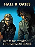 Hall and Oates - Live at The Sydney Entertainment Centre