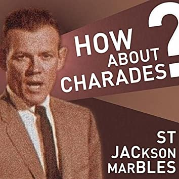 How About Charades?