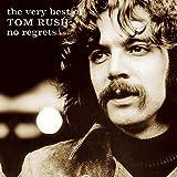 Songtexte von Tom Rush - The Very Best of Tom Rush: No Regrets