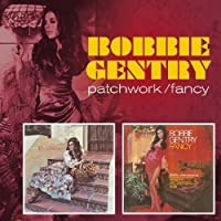 Patchwork / Fancy by BOBBIE GENTRY (2007-05-15)