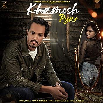 Khamosh Pyar (feat. Desi Routz)
