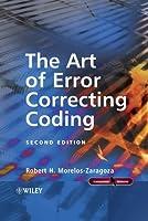 The Art of Error Correcting Coding