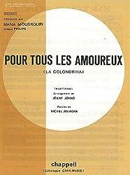 POUR TOUS LES AMOUREUX (LA GOLONDRINA)