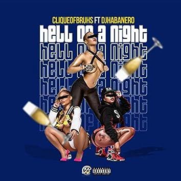 Hell of a Night (feat. DJ Habanero)