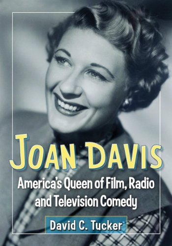 Compare Textbook Prices for Joan Davis: America's Queen of Film, Radio and Television Comedy  ISBN 9780786477845 by David C. Tucker