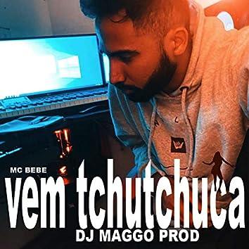Vem Tchutchuca (feat. Mc bebe & Bonde do Tigrão)