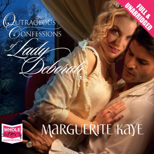 Outrageous Confessions of Lady Deborah audiobook cover art