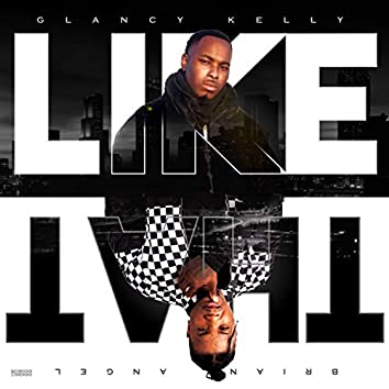 Like That (feat. Brian Angel)