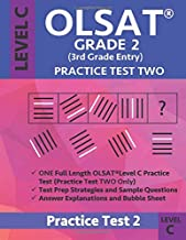OLSAT Grade 2 (3rd Grade Entry) Level C: Practice Test Two Gifted and Talented Prep Grade 2 for Otis Lennon School Ability Test
