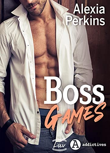 Boss Games (French Edition)