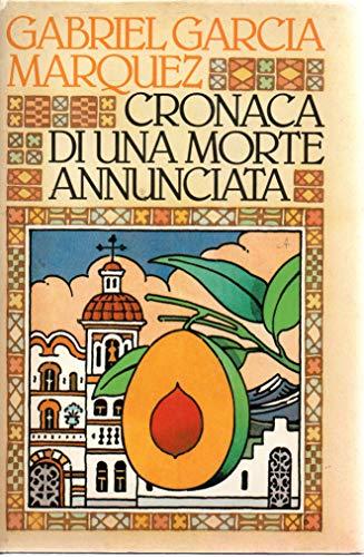 Cronaca di una morte annunciata Gabriel Garcia Marquez CDE 1983