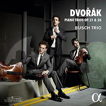 Dvořák: Piano Trios Op. 21 & 26