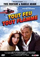 Tout feu tout flamme (Yves Montand & Isabelle Adjani) (French only)