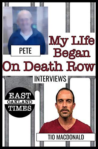 My Life Began on Death Row (Tio MacDonald Interviews Book 2) (English Edition)