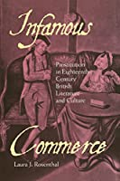 Infamous Commerce: Prostitution in Eighteenth-Century British Literature and Culture