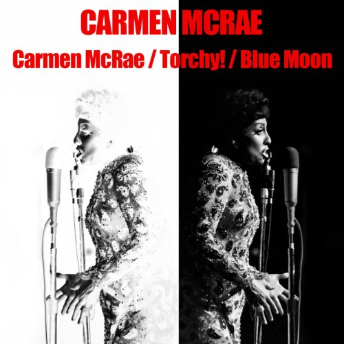 Carmen Mac Rae / Torchy / Blue Moon
