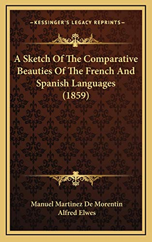 Sketch of the Comparative Beauties of the French and Spanish