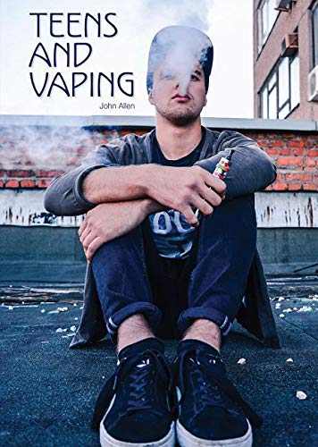 Teens and Vaping