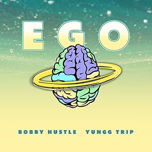 Bobby Hustle & Yungg Trip